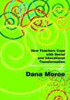 HOW TEACHERS COPE WITH SOCIAL AND EDUCATIONAL TRANSFORMATION – Dana Moree
