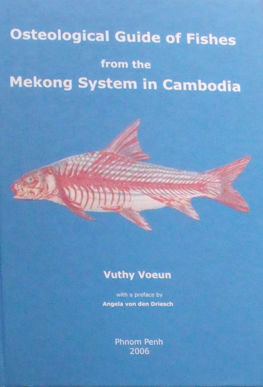 OSTEOLOGICAL GUIDE OF FISHES - Vuthy Voeun